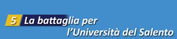 battaglia per l'universita del salento